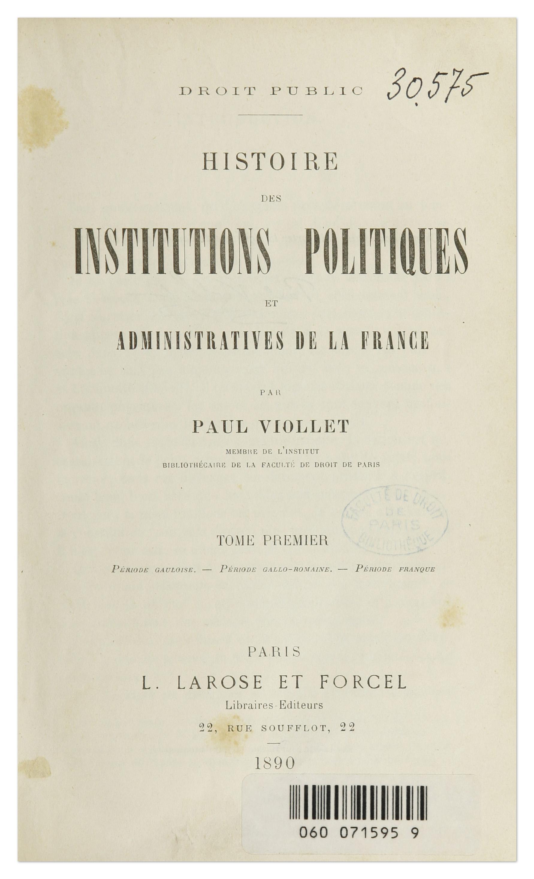 Page de titre de l'<em>Histoire des institutions politiques et administratives de la France</em> de Paul Viollet