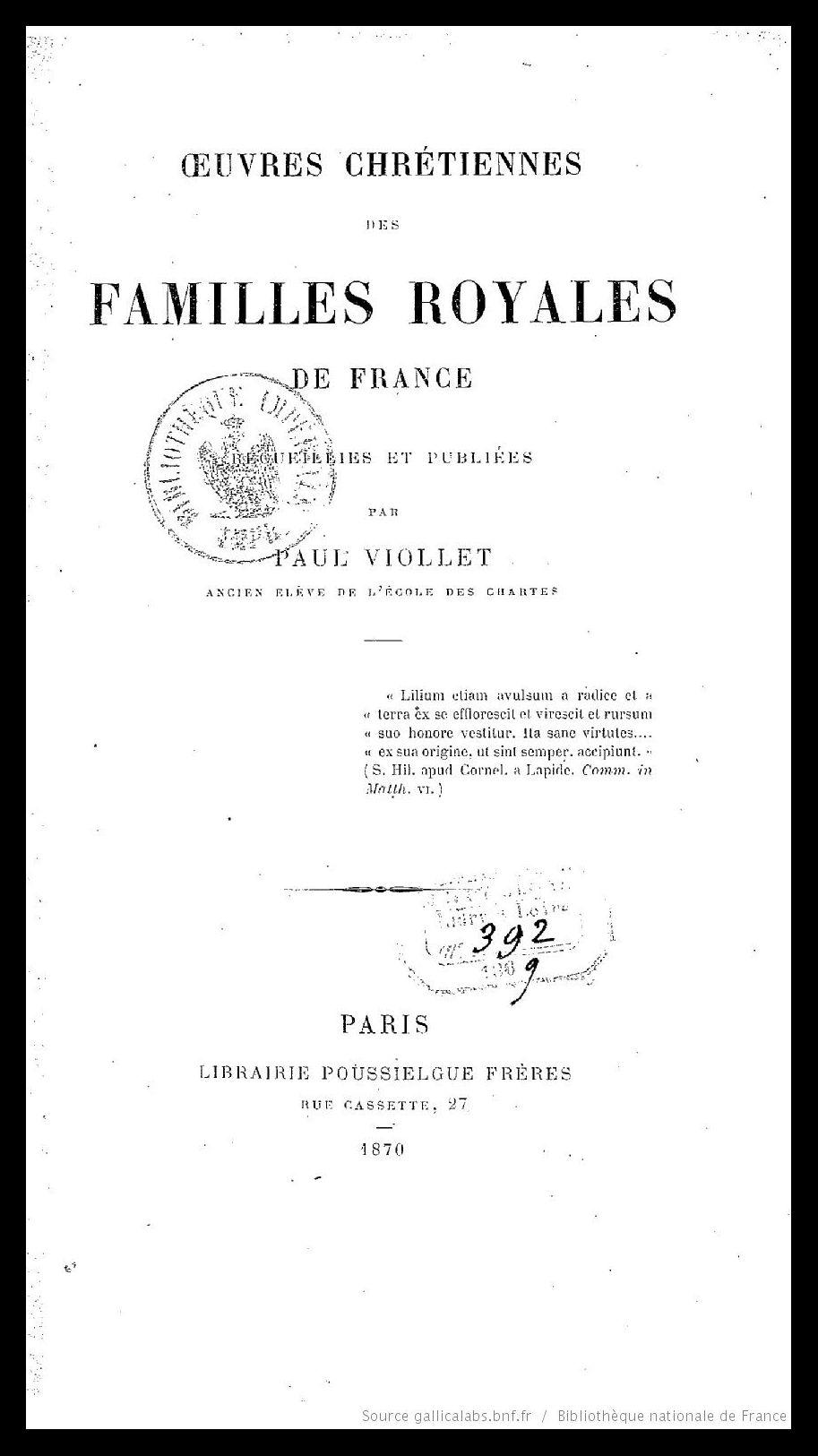 Page de titre d'un des premiers ouvrages de Paul Viollet, <em>Oeuvres chrétiennes des familles royales de France</em>
